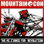 Mountain Con - The MC Stands for Revolution