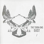 The Turn-Ons - East